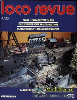 Loco-Revue №470 (April 1985)