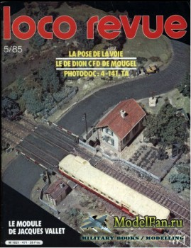 Loco-Revue №471 (May 1985)