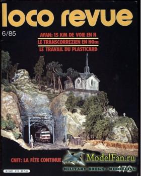 Loco-Revue №472 (June 1985)