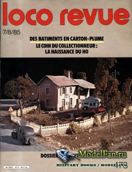 Loco-Revue №473 (July/August 1985)