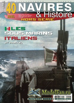 Navires & Histoire Hors-Serie №40 2020