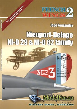 French Wings №2 - Nieuport-Delage N-iD 29 & Ni-D 62 Family