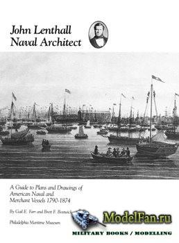 John Lenthall, Naval Architect (Gail E Farr; Brett F Bostwick)
