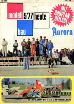 Modell Bau Heute (May 1977)