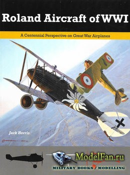 Roland Aircraft of WWI (Jack Herris)