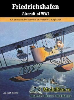 Friedrichshafen Aircraft of WWI (Jack Herris)