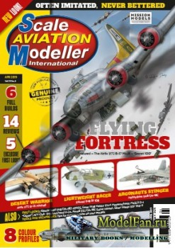 Scale Aviation Modeller International (April 2019) Vol.25 №4