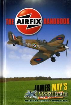 The Airfix Handbook: James May's Toy Stories