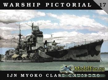 Warship Pictorial 17 - IJN Myoko Class Cruisers