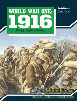 World War One: 1916 (Philip J. Haythornthwaite)