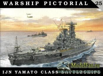 Warship Pictorial 25 - IJN Yamato Class Battleships
