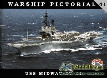Warship Pictorial 41 - USS Midway CV-41