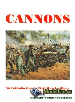 Cannons: An Introduction to Civil War Artillery (Dean S. Thomas)
