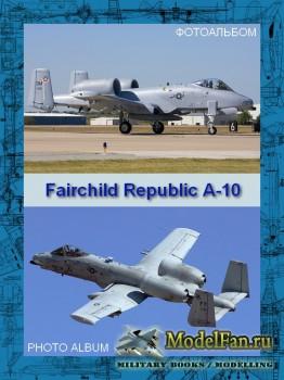 Авиация (Фотоальбом) - Fairchild Republic A-10 Thunderbolt II