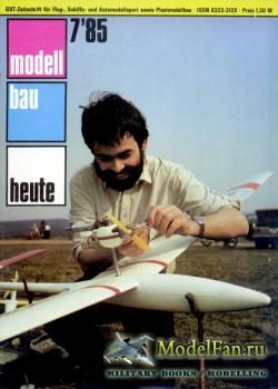 Modell Bau Heute (July 1985)