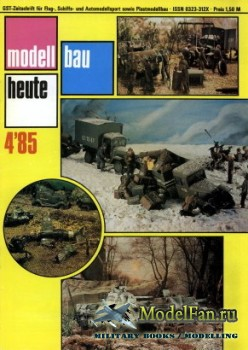 Modell Bau Heute (April 1985)