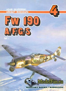 Aircraft Monograph 4 - Fw 190 A/F/G/S (Part I)