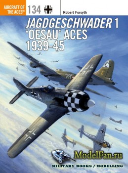 Osprey - Aircraft of the Aces 134 - Jagdgeschwader 1 'Oesau' Aces 1939-19 ...