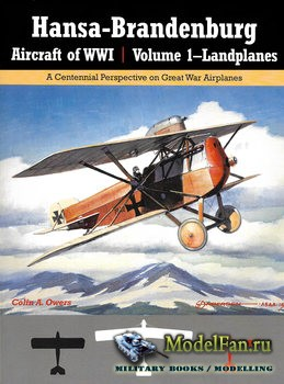 Hansa-Brandenburg Aircraft of WWI Volume 1  (Colin A. Owers)