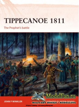 Osprey - Campaign 287 - Tippecanoe 1811: The Prophet's Battle