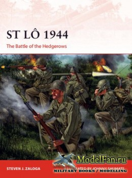 Osprey - Campaign 308 - St Lô 1944: The Battle of the Hedgerows