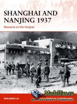 Osprey - Campaign 309 - Shanghai and Nanjing 1937: Massacre on the Yangtze