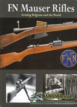 FN Mauser Rifles (Anthony Vanderlinden)