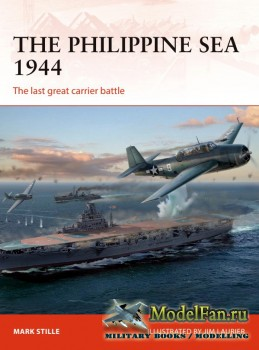 Osprey - Campaign 313 - The Philippine Sea 1944: The Last Great Carrier Bat ...