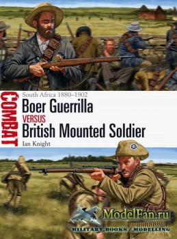 Osprey - Combat 26 - Boer Guerrilla vs British Mounted Soldier: South Africa 1880-1902