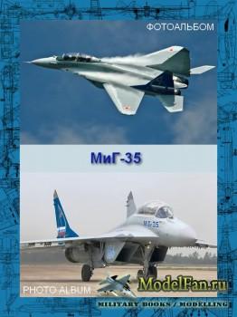 Авиация (Фотоальбом) - МиГ-35