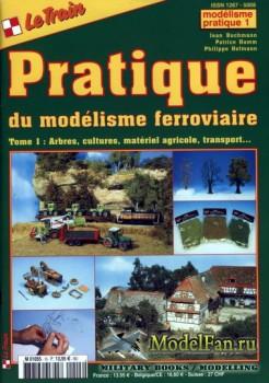 Le Train. Modelisme Pratique 1: Tome I