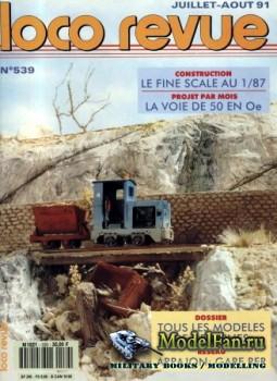 Loco-Revue №539 (July-August 1991)