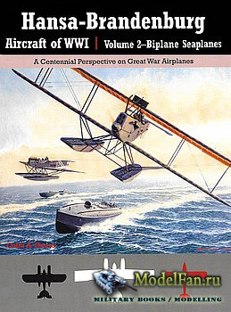 Hansa-Brandenburg Aircraft of WWI Volume 2 (Colin A. Owers)
