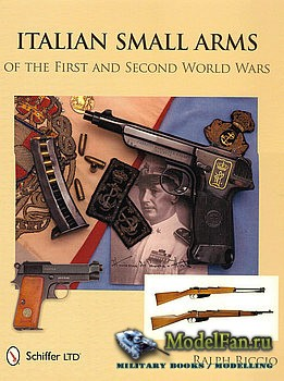 Italian Small Arms of the First and Second World Wars (Ralph Riccio)