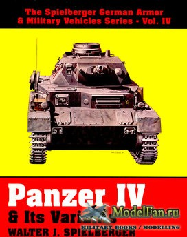 Panzer IV & its Variants (Walter J.Spielberger)