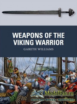 Osprey - Weapon 66 - Weapons of the Viking Warrior