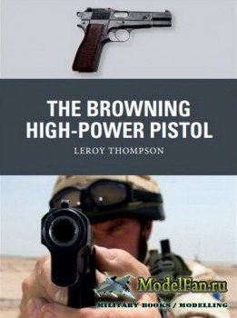 Osprey - Weapon 73 - The Browning High-Power Pistol