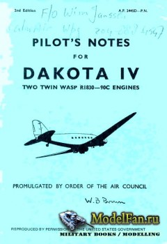 Pilot's Notes for Dakota IV: Two Twin Wasp R1830-90C Engines