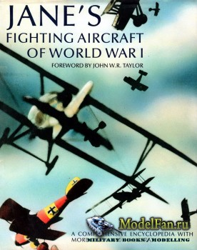 Jane's Fighting Aircraft of World War I (John W. R. Taylor)