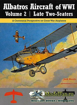 Albatros Aircraft of WWI Volume 2 (Jack Herris)