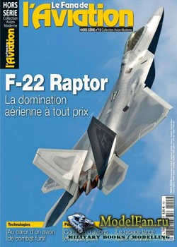 Le Fana de L'Aviation Hors-Serie №15 - F-22 Raptor
