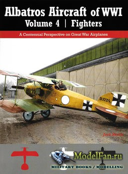 Albatros Aircraft of WWI Volume 4: Fighters (Jack Herris)