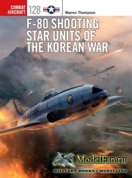 Osprey - Combat Aircraft 128 - F-80 Shooting Star Units of the Korean War