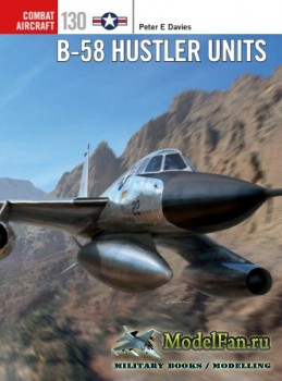 Osprey - Combat Aircraft 130 - B-58 Hustler Units