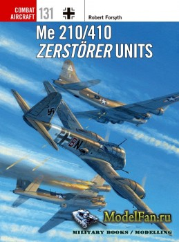Osprey - Combat Aircraft 131 - Me 210/410 Zerstörer Units