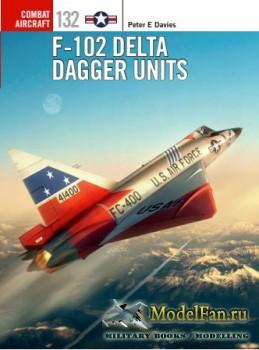 Osprey - Combat Aircraft 132 - F-102 Delta Dagger Units