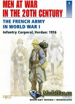 Osprey - Delprado - Men at War 5 - The French Army in World War I: Infantry Corporal, Verdun: 1916