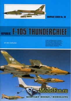 Warpaint №38 - Republic F-105 Thunderchief