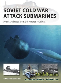 Osprey - New Vanguard 287 - Soviet Cold War Attack Submarines