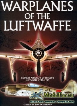 Warplanes of the Luftwaffe 1939-1945 (David Donald)
